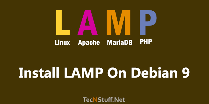 How To Install LAMP Stack on Debian 9