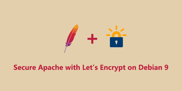 How To Secure Apache with Let's Encrypt on Debian 9