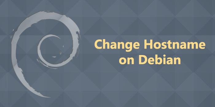 How to change hostname on Debian 9