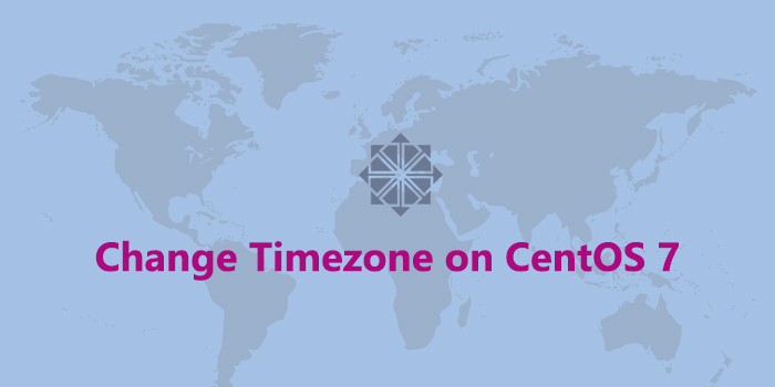How to Change Timezone on CentOS 7