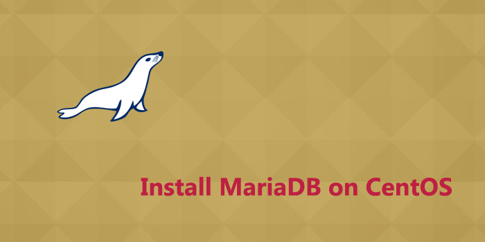 How to Install MariaDB on CentOS 7