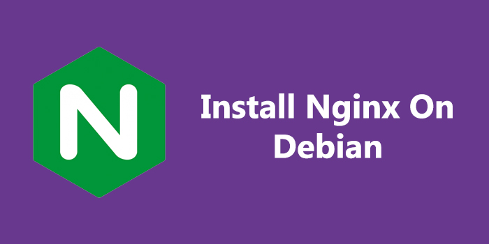 How to Install Nginx on Debian 9