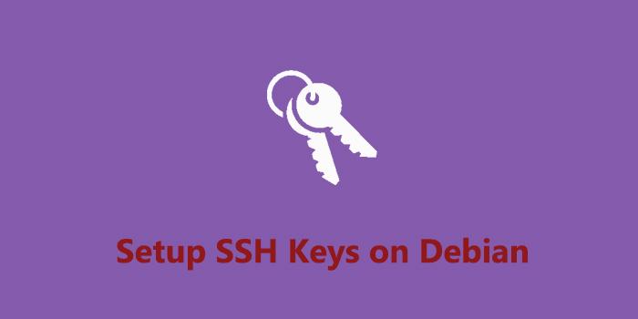 How to Set Up SSH Keys on Debian 9