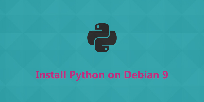 How to Install Python on Debian 9