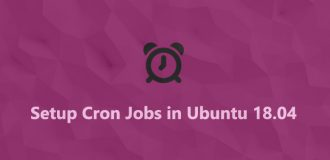 Setup Cron Jobs in Ubuntu 18.04