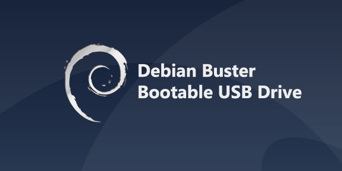 Create Bootable Debian 10 USB Stick on Linux