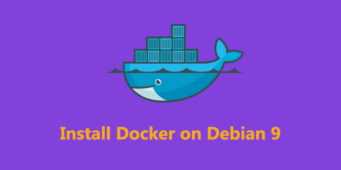 How To Install and Use Docker on Debian 9