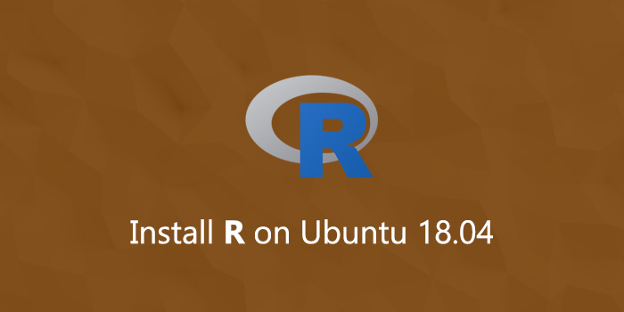 How to Install R on Ubuntu 18.04