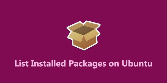 List Installed Packages on Ubuntu