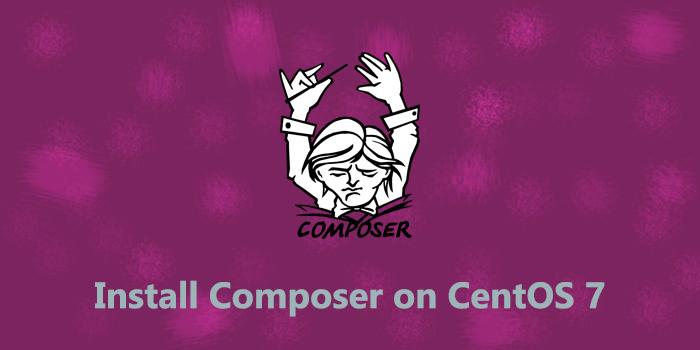 How to install Composer on CentOS 7