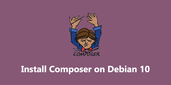 How to install Composer on Debian 10