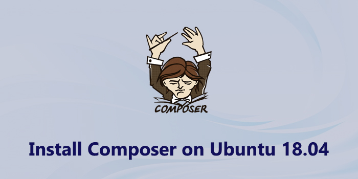 How to install Composer on Ubuntu 18.04