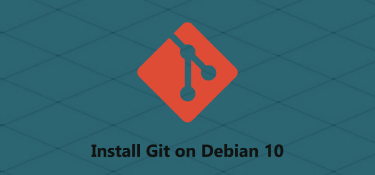 How To Install Git on Debian 10 Linux