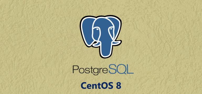 How to Install PostgreSQL on CentOS 8
