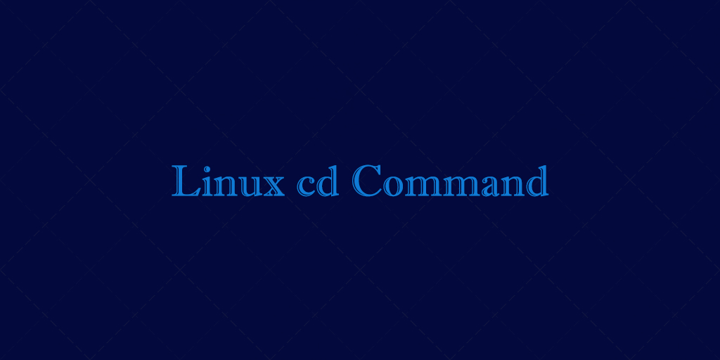 Cd Command in Linux