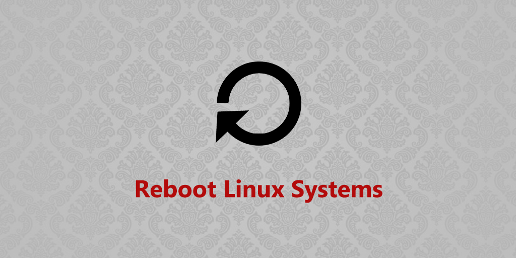 Linux Reboot (Restart) Command