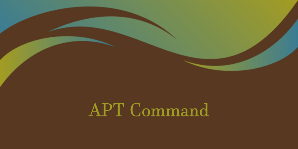 How to use apt Command in Linux
