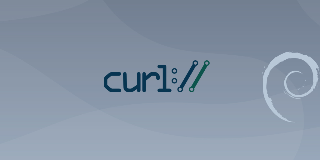 How to Install and Use Curl on Debian 10 Linux