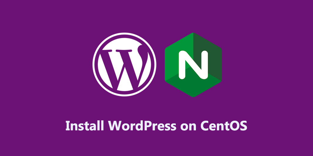 How to Install WordPress with Nginx on CentOS 8