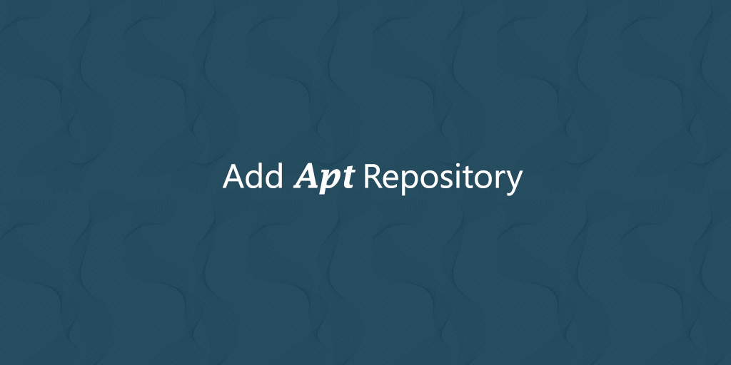 How to Add Apt Repository In Ubuntu