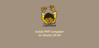 How to Install and Use PHP Composer on Ubuntu 20.04