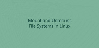 How to Mount and Unmount File Systems in Linux