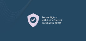 Secure Nginx with Let's Encrypt on Ubuntu 20.04