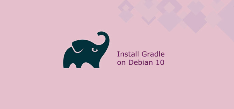 How to Install Gradle on Debian 10
