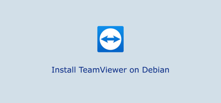 How to Install TeamViewer on Debian 10