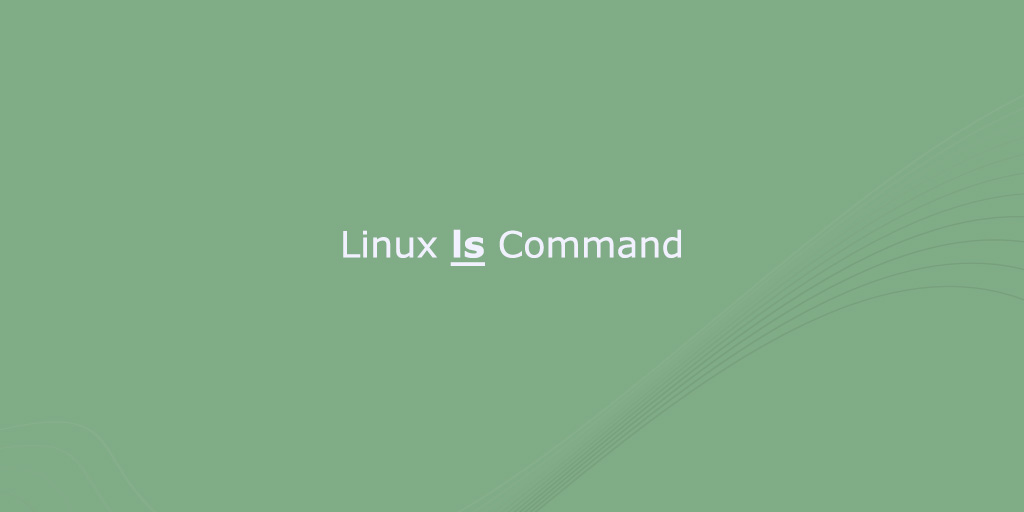 Ls Command in Linux (List Files and Directories)