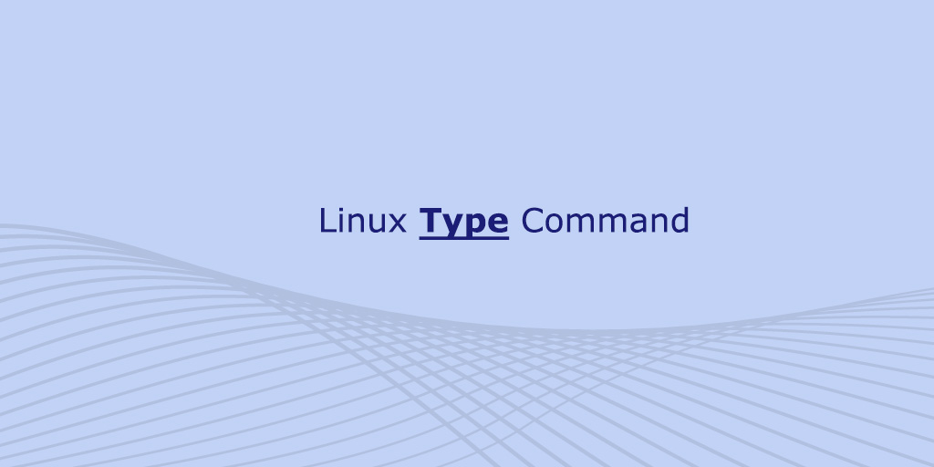 Linux Type Command