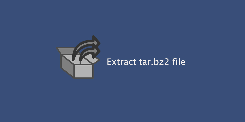 Extract tar.bz2 file