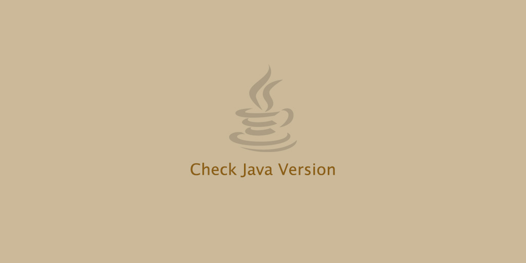 How to Check Java Version