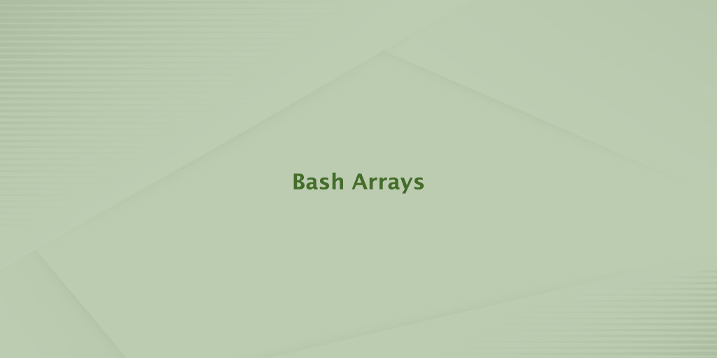 Bash Arrays