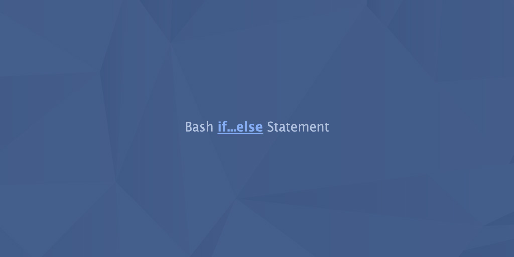 Bash if..else Statement