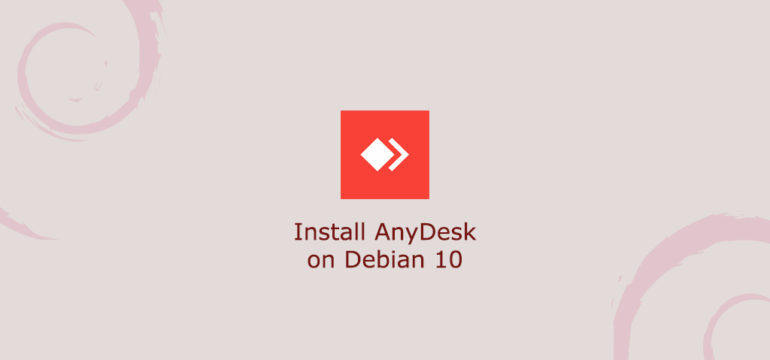 How to Install AnyDesk on Debian 10
