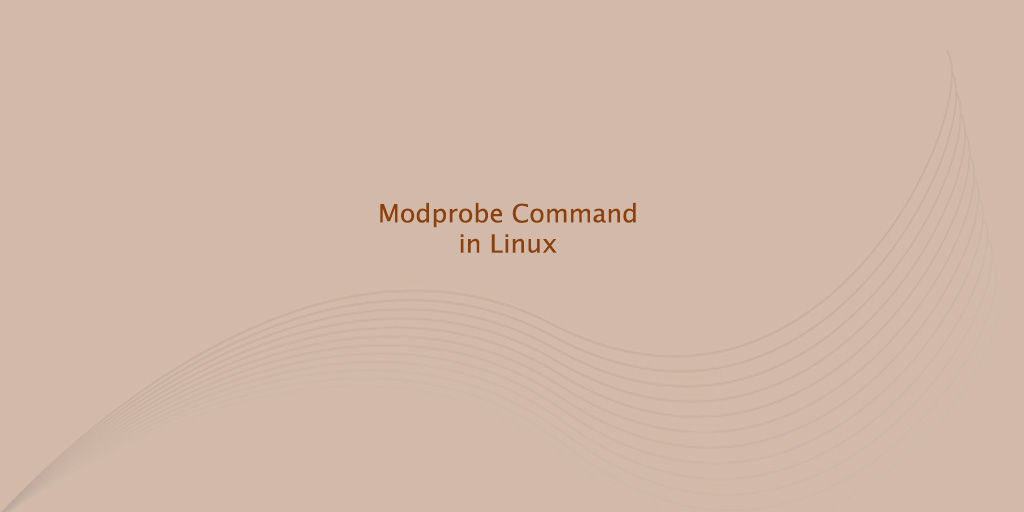 Modprobe Command in Linux