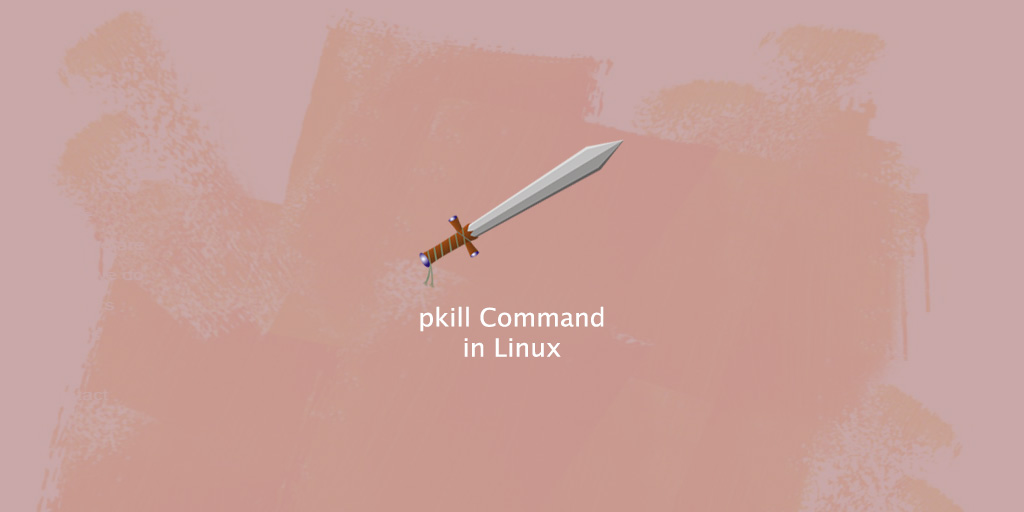 Pkill Command in Linux