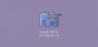 How to Install Php 8 on Debian 10