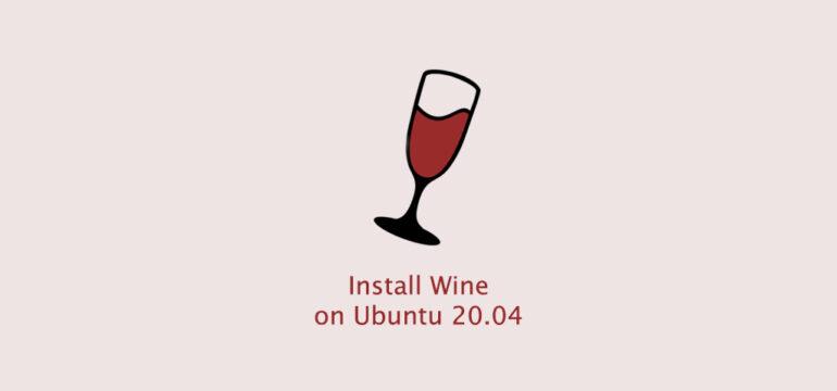 How to Install Wine on Ubuntu 20.04
